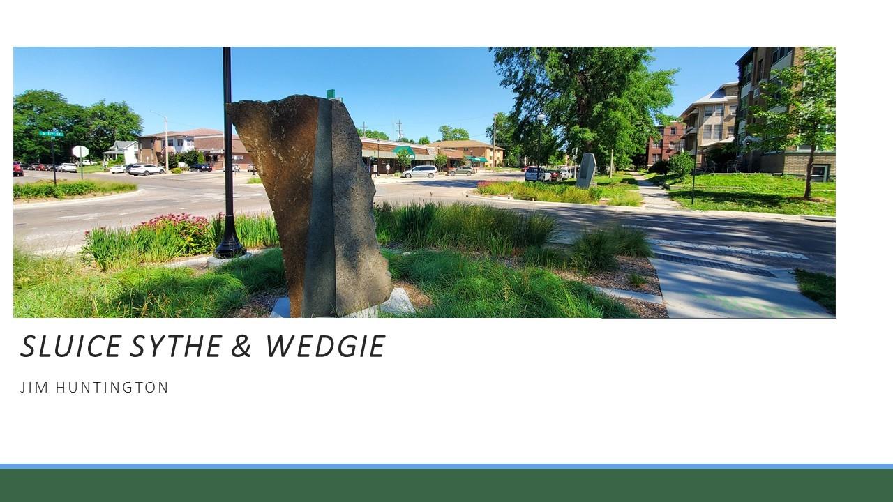 Sluice Scythe & Wedgie / Jim Huntington